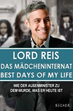 Das Mädcheninternat - Best Days of my Life von Lord Reis